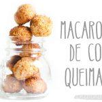Macaroon de Coco Queimado