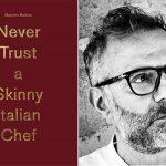 Nunca Confie Num Chef Italiano Magro de Massimo Bottura
