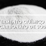 Qual a Diferença de Fermento Químico e Bicarbonato de Sódio