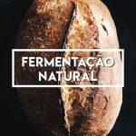 O Mito da Fermentação Natural